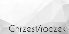 Chrzest / Roczek